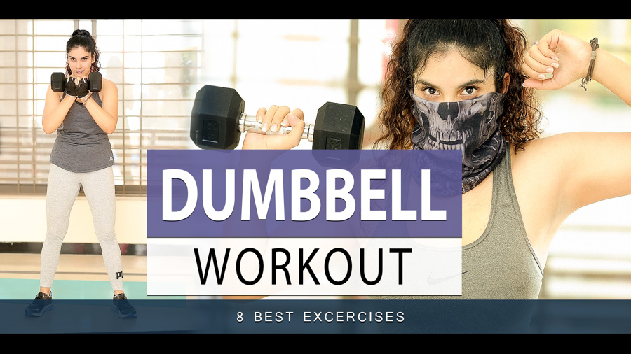 8 Dumbbell Exercises To Get Your Body In shape