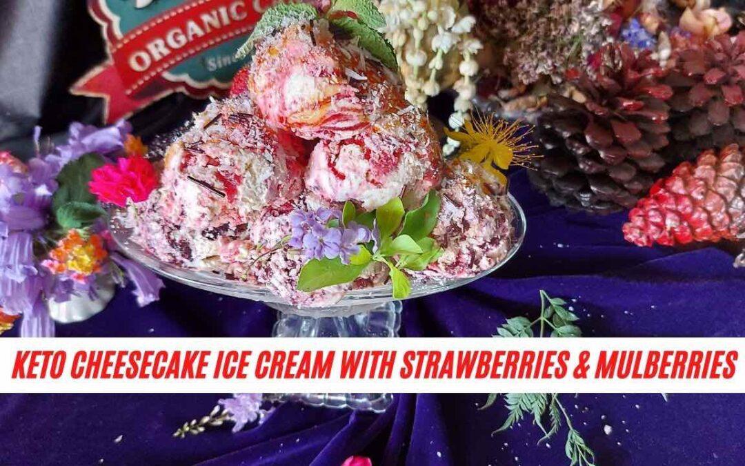 Keto Ice Cream – Strawberry and Mulberry Cheesecake Flavor